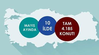 TOKİ Mayıs ayında 4.185 konut üretti