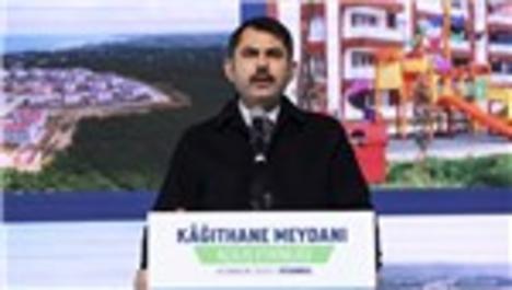"""Bakan Kurum: """"Kağıthane Meydanımızı yeni yüzüyle hizmete sunuyoruz"""""""